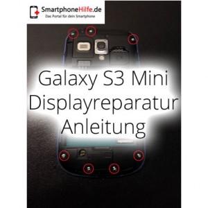 Reparaturanleitung: Samsung Galaxy S3 Mini GT-I8190 Display Reparatur Anleitung