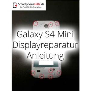 Reparaturanleitung: Samsung Galaxy S4 Mini GT-I9195 Display Reparatur Anleitung