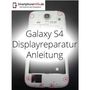 Reparaturanleitung: Samsung Galaxy S4 Display Reparatur Anleitung