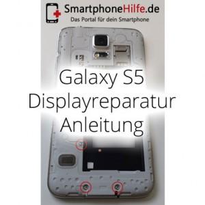 Reparaturanleitung: Samsung Galaxy S5 Display Reparatur Anleitung