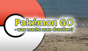 Pokémon GO Android App – was macht man da?