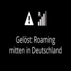Roaming mitten in Deutschland – das steckt dahinter!